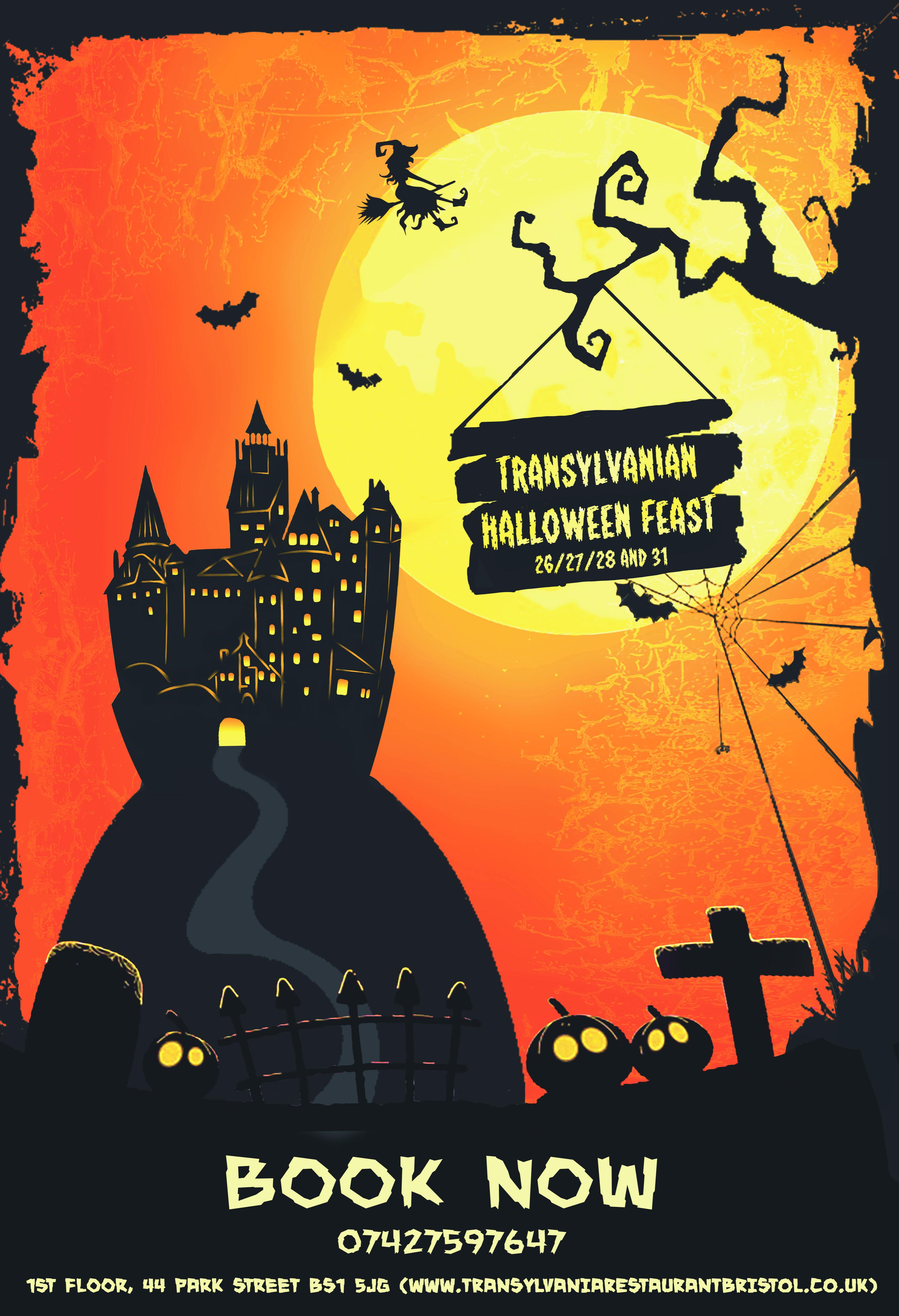 Transylvanian Halloween Feast, 26, 27, 28 & 31 October